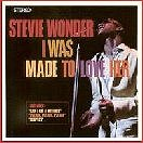 Stevie Wonder-I Was Made To Love Her